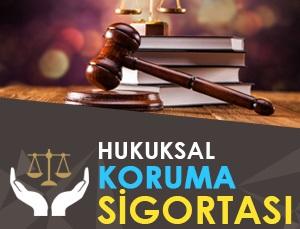Hukuksal Koruma Sigortası
